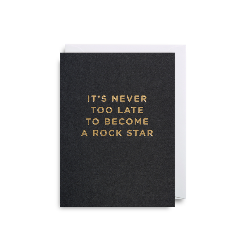 It's Never Too Late To Become A Rockstar Mini Card - Lagom Design