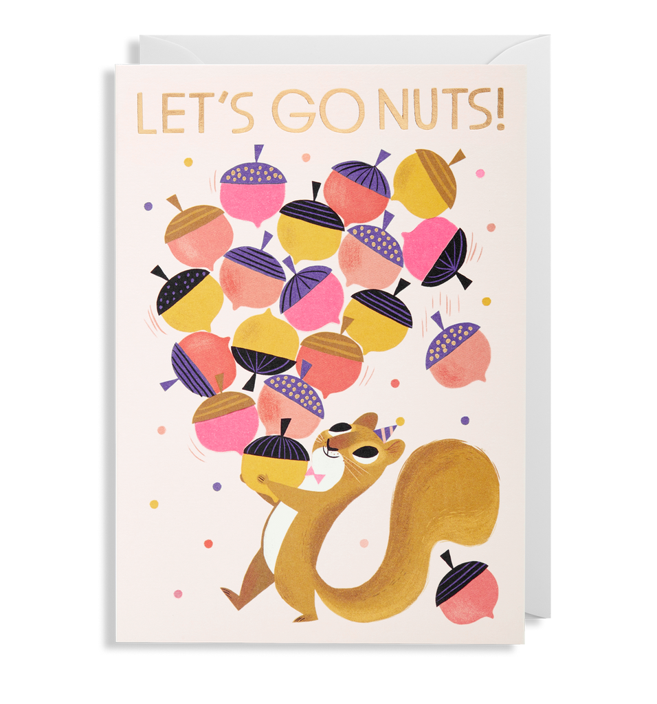 Let's Go Nuts! Squirrel Greeting Card