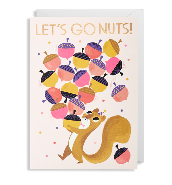 Let's Go Nuts! Squirrel Greeting Card - Lagom Design