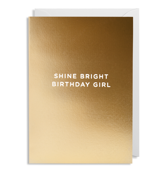 Shine Bright Birthday Girl Greeting Card