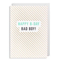 Happy B-Day Bad Boy - Lagom Design