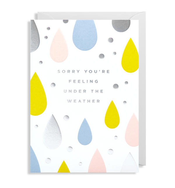 Sorry You're Feeling Under The Weather - Lagom Design