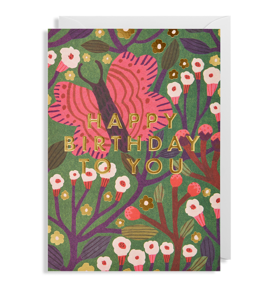 Happy Birthday To You Butterfly Greeting Card