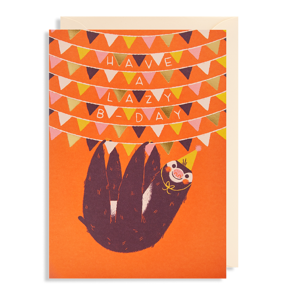 Have A Lazy B-Day Greeting Card - Lagom Design