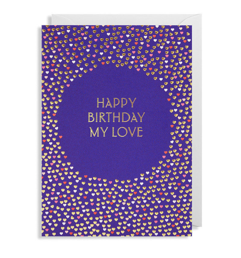Happy Birthday My Love Greeting Card - Lagom Design
