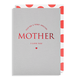 You're A Very Special Mother - Lagom Design