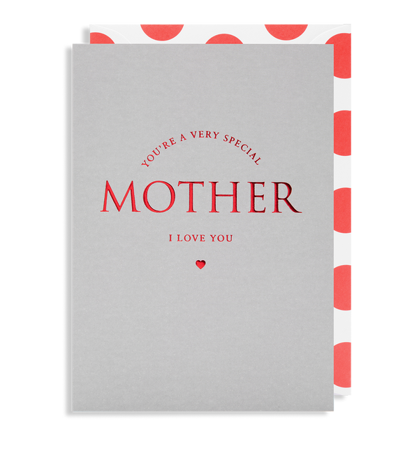 You're A Very Special Mother Greeting Card - Lagom Design