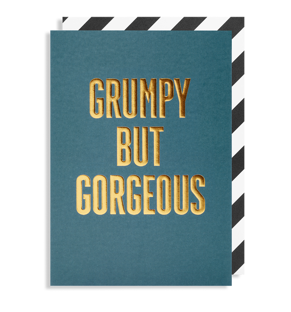 Grumpy But Gorgeous Greeting Card - Lagom Design