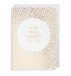 I Love Being Married To You - Lagom Design