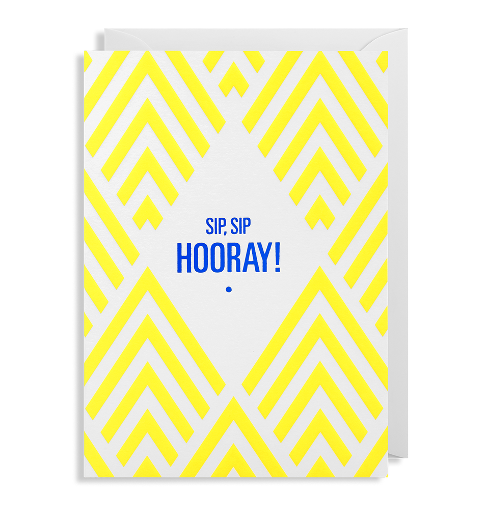 Sip, Sip Hooray! Greeting Card