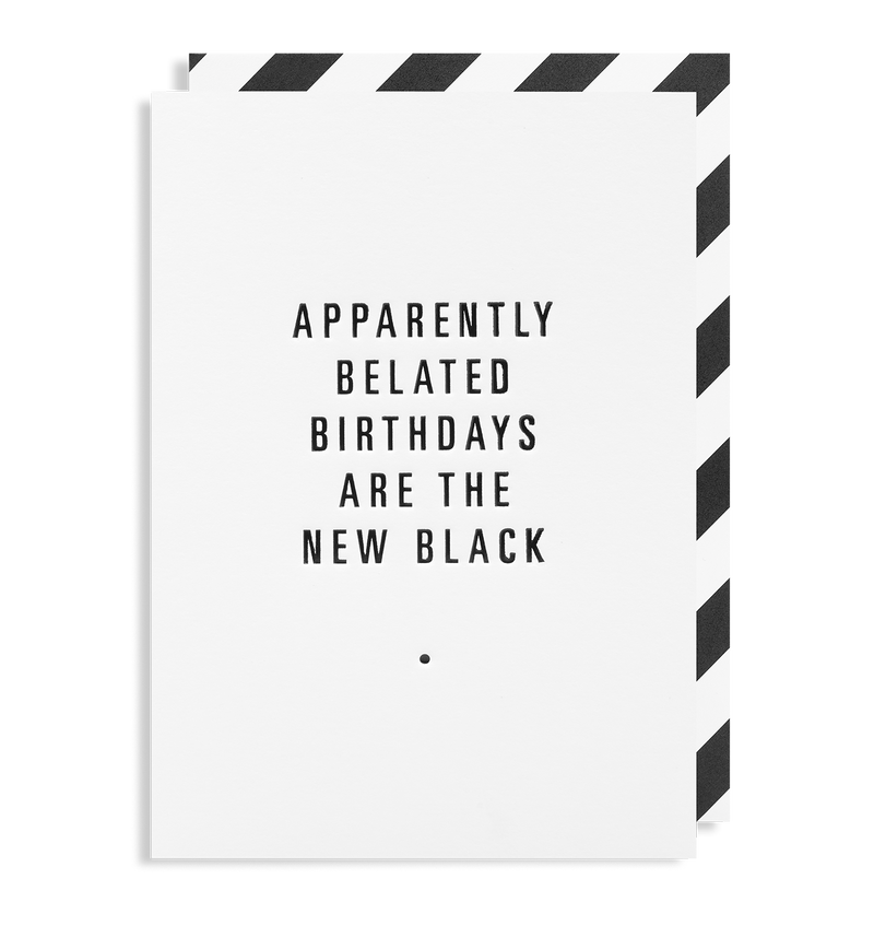 Belated Birthdays Are The New Black - Lagom Design