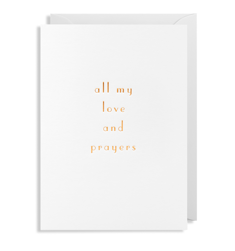 All My Love And Prayers - Lagom Design