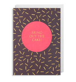 Bring Out The Cake - Lagom Design