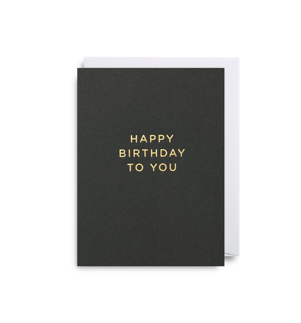 Happy Birthday To You Mini Card - Lagom Design