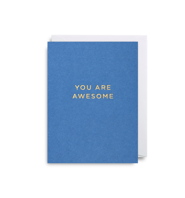 You Are Awesome Mini Card - Lagom Design