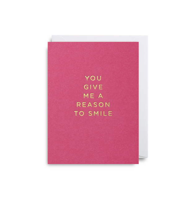 You Give Me A Reason Mini Card - Lagom Design