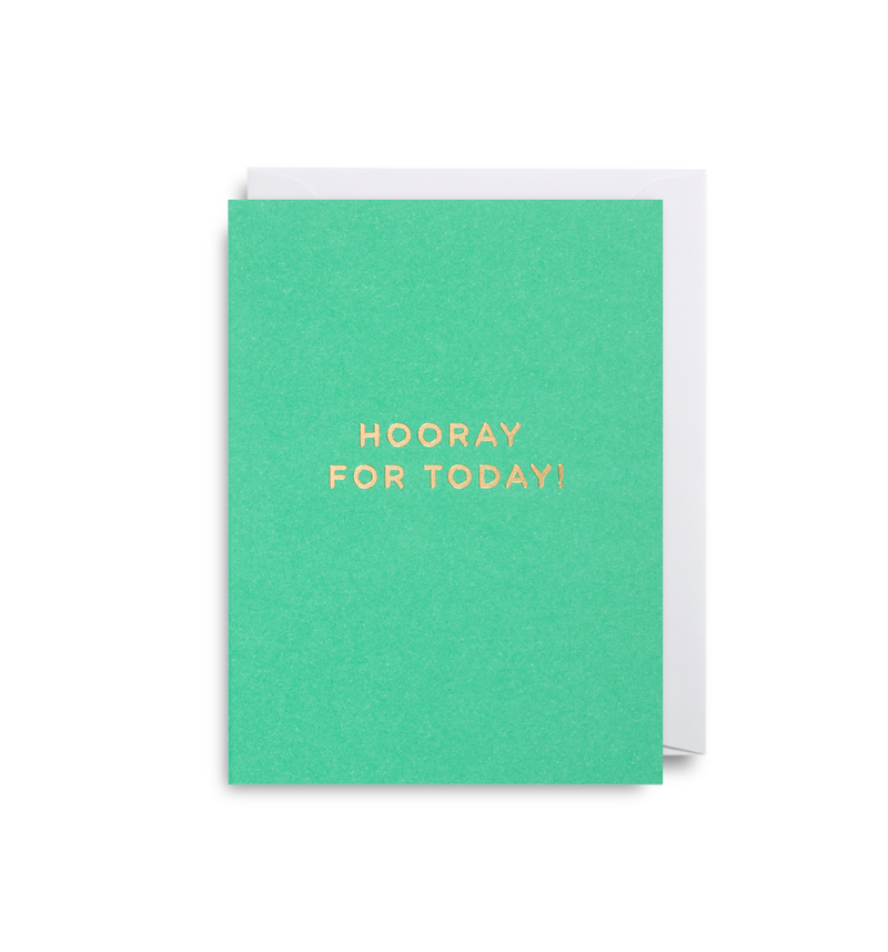 Hooray For Today - Lagom Design