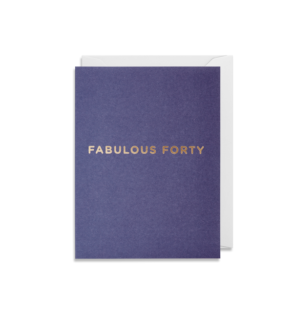 Fabulous Forty - Lagom Design