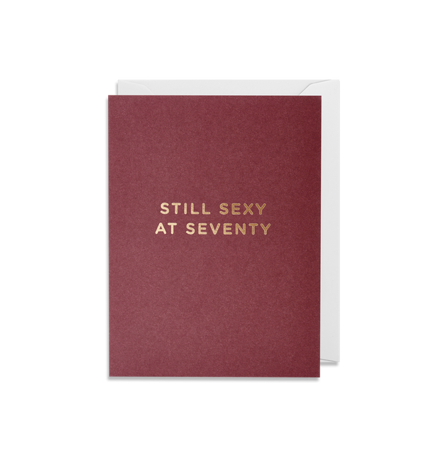 Still Sexy At Seventy - Lagom Design