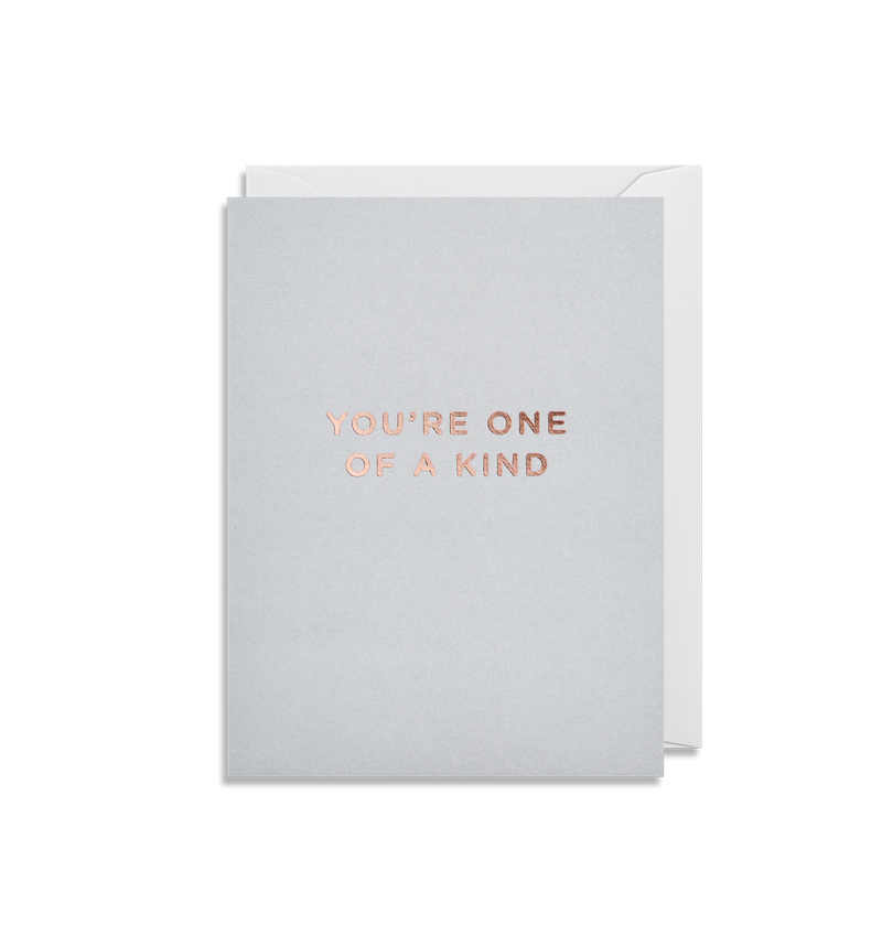 You're One of a Kind - Lagom Design