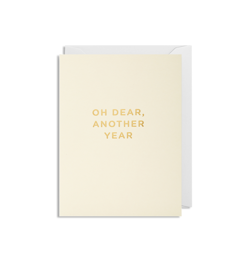 Oh Dear, Another Year Mini Card - Lagom Design