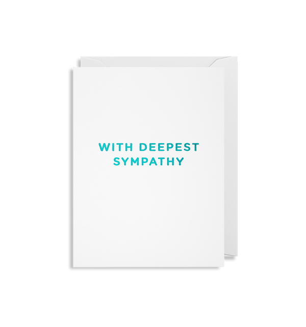 With Deepest Sympathy - Lagom Design