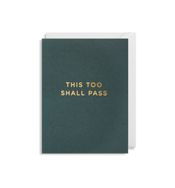 This Too Shall Pass - Lagom Design