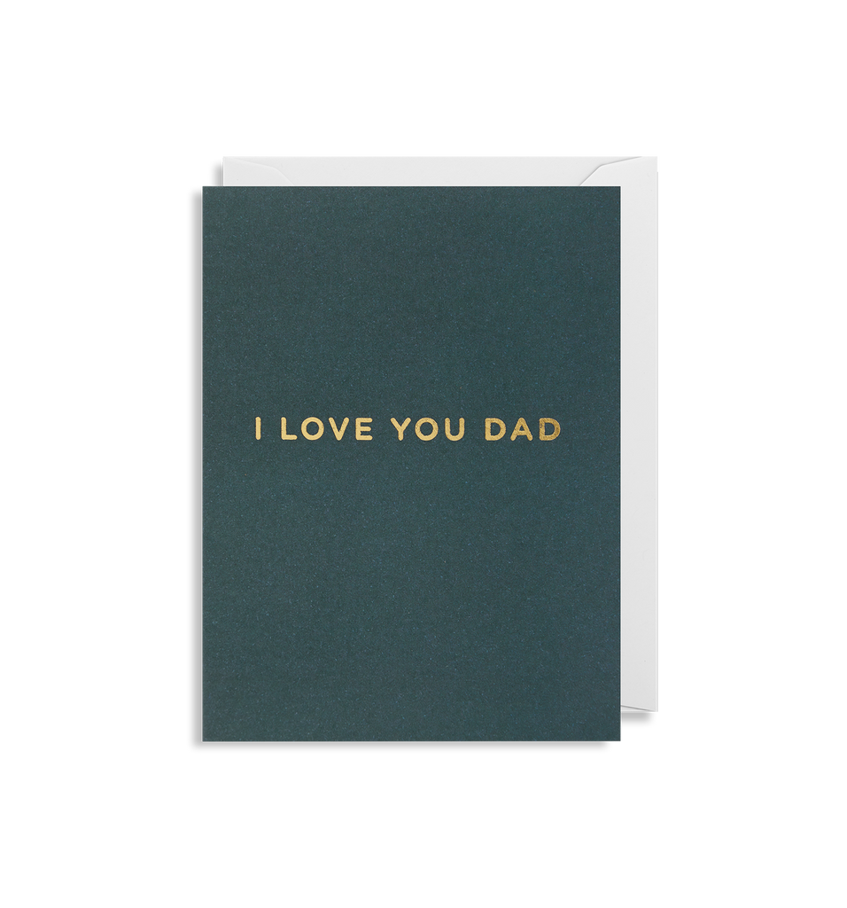 I Love You Dad Mini Card