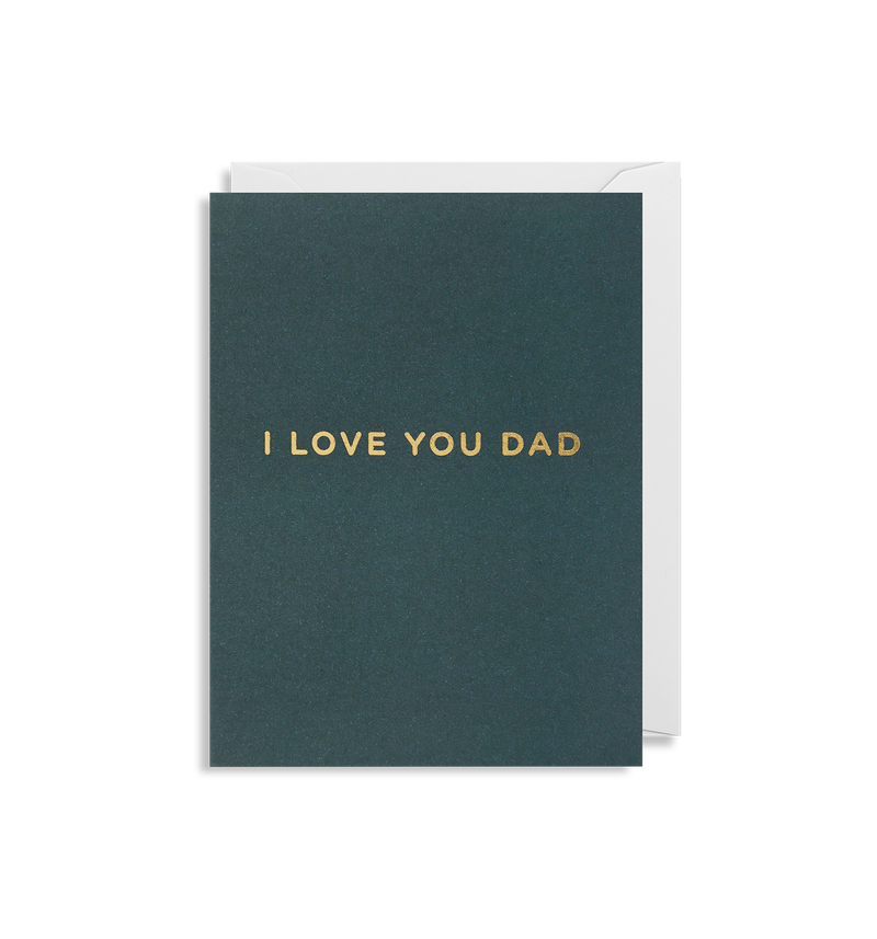 I Love You Dad Mini Card - Lagom Design