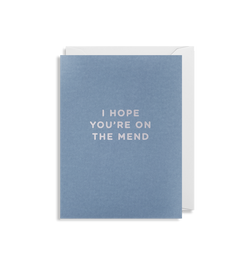 I Hope You're On The Mend - Lagom Design