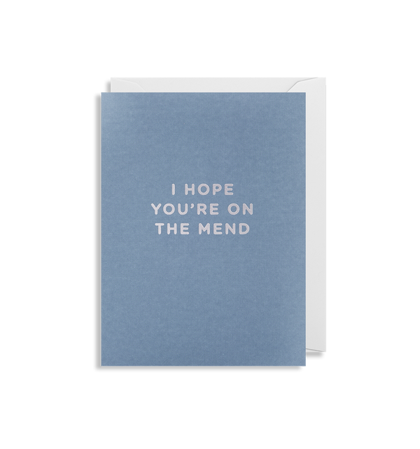 I Hope You're On The Mend Mini Card - Lagom Design