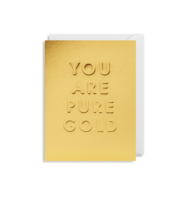 You Are Pure Gold Mini Card - Lagom Design