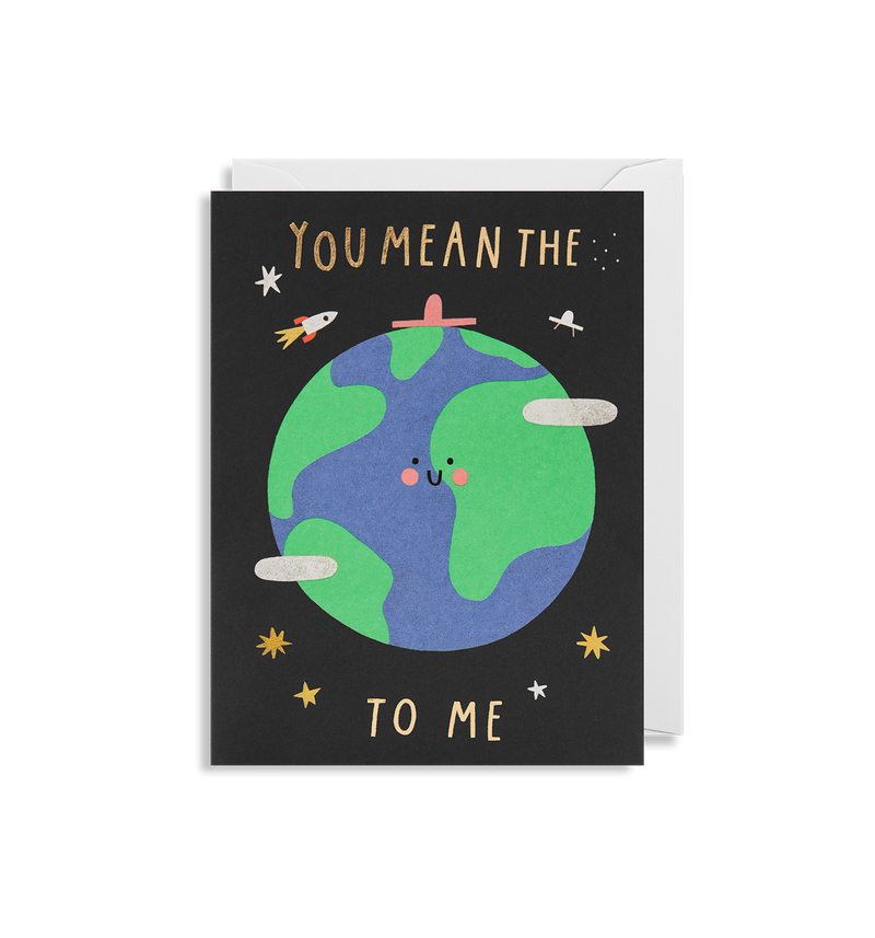 You Mean The World To Me - Lagom Design