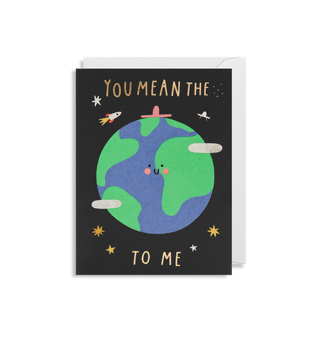 You Mean The World To Me Mini Card