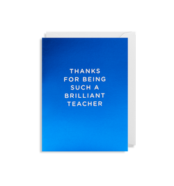 Thanks For Being Such A Brilliant Teacher - Lagom Design
