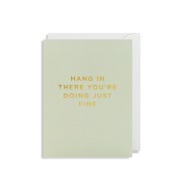 Hand In There You're Doing Just Fine Mini Card - Lagom Design