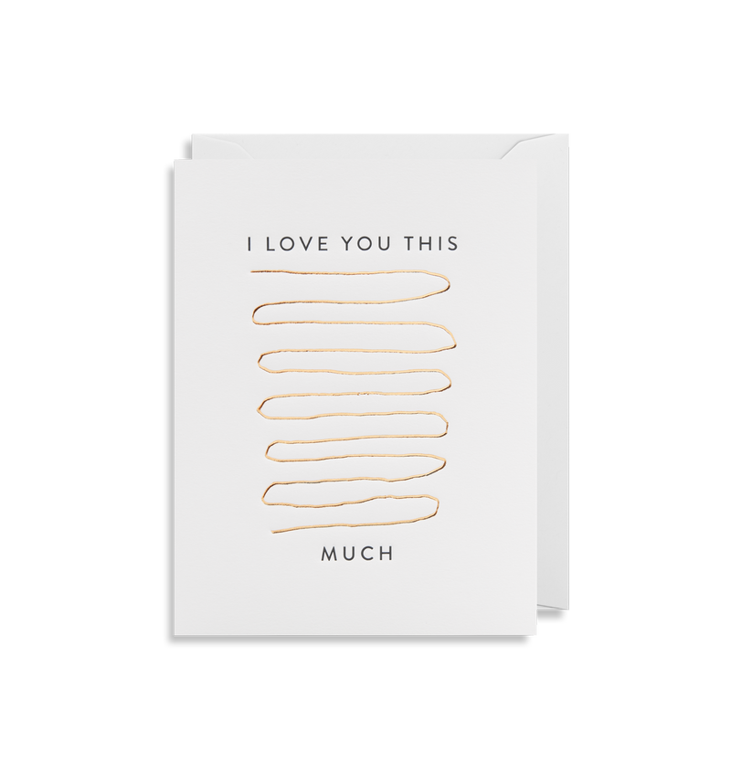I Love You This Much - Lagom Design