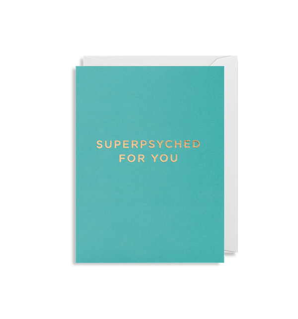 Superpsyched For You - Lagom Design