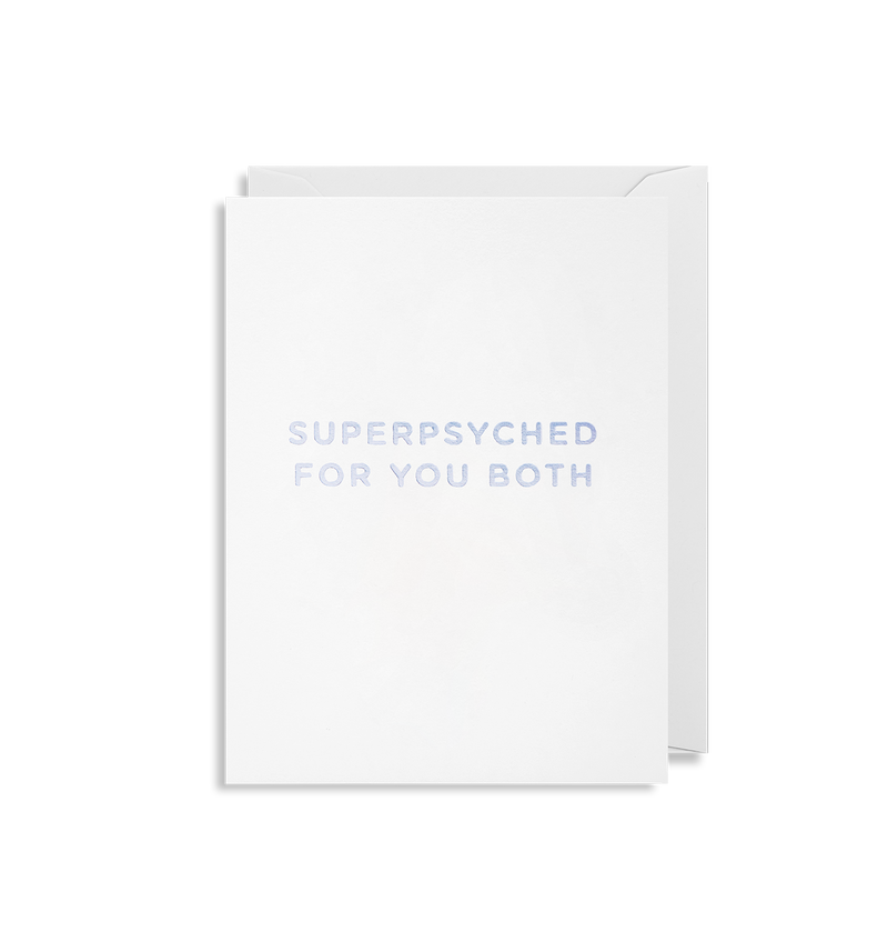Superpsyched For You Both - Lagom Design
