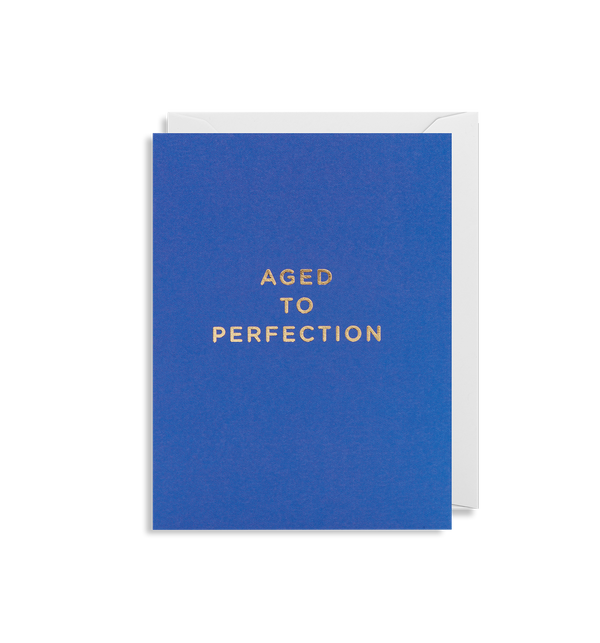 Aged To Perfection - Lagom Design