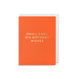 Small Card Big Birthday Wishes - Lagom Design