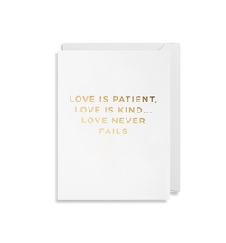 Love Is Patient, Love is Kind… Love Never Fails