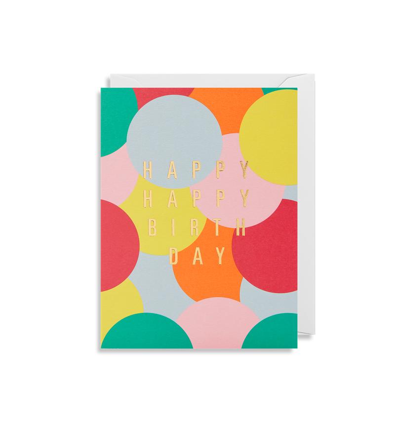 Happy Happy Birthday - Lagom Design