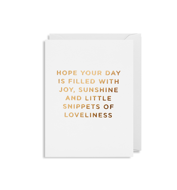 Hope your Day is Filled with Joy