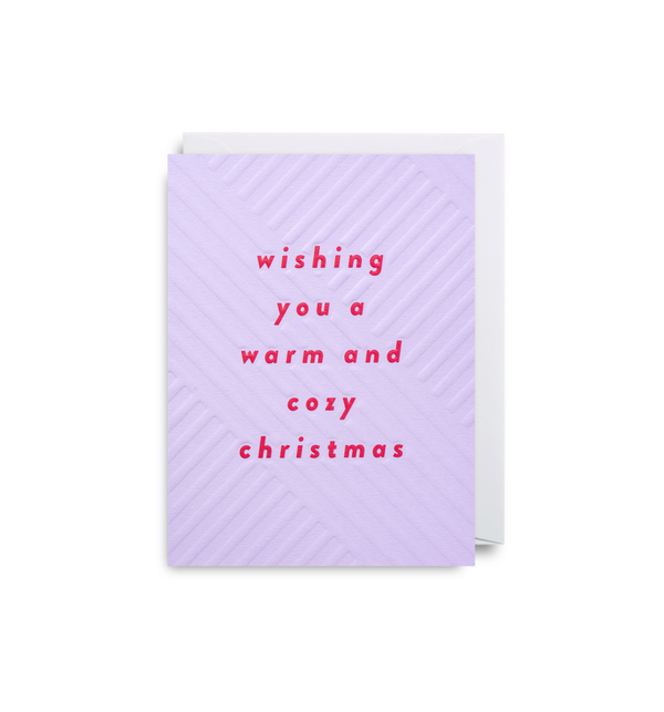 Wishing You a Warm And Cozy Christmas: Christmas Card