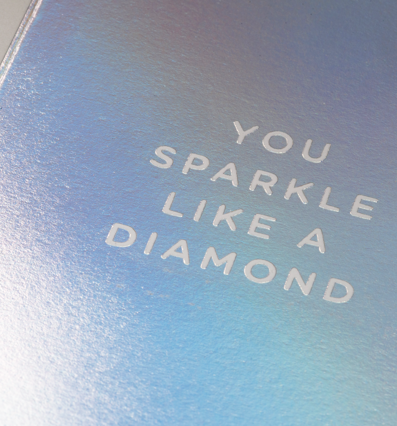 You Sparkle Like A Diamond