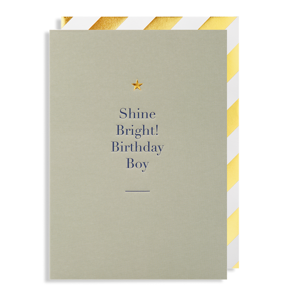 Shine Bright! Birthday Boy Greeting Card