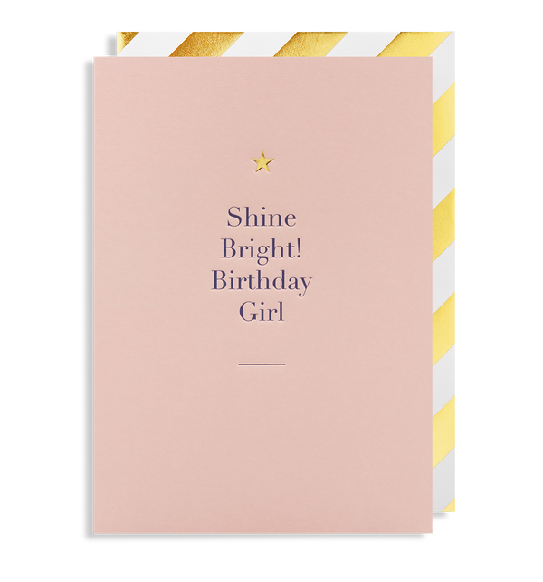 Shine Bright! Birthday Girl - Lagom Design