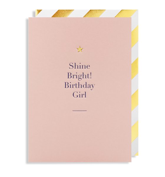 Shine Bright! Birthday Girl Greeting Card