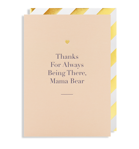 Thanks for Always Being There, Mama Bear Greeting Card